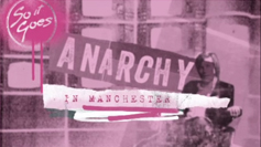 Anarchy in Manchester